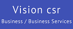 Vision csr - Business / Business Services